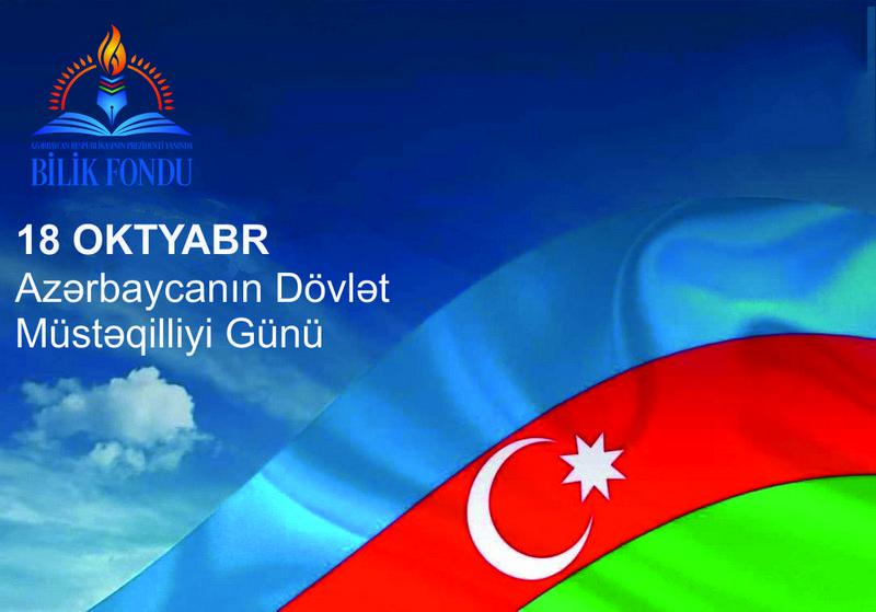 October 18 - Day of State Independence of Azerbaijan